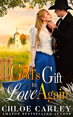 God's Gift to Love Again: A Christian Historical Romance Book