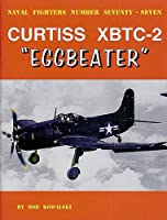 "Curtiss XBTC-2 ""Eggbeater"" (Naval Fighters)"