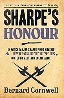 Book's Cover of Sharpe's Honour: The Vitoria Campaign, February to June 1813 (The Sharpe Series, Book 16) (English Edition) Versión Kindle