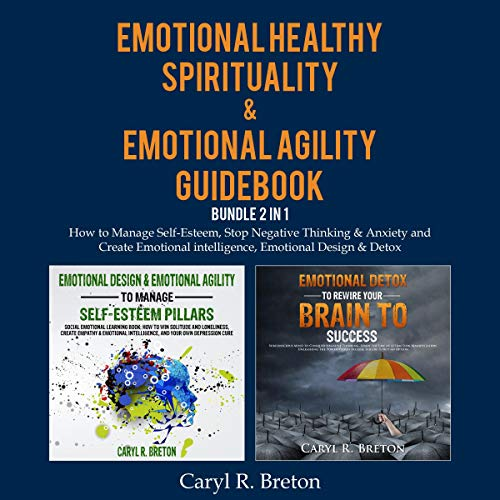 Emotional Healthy Spirituality & Emotional Agility Guidebook Bundle 2 in 1 cover art