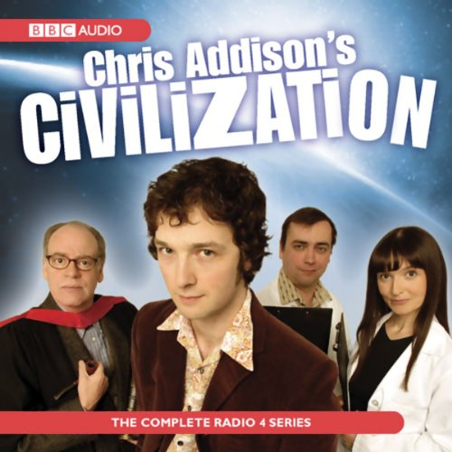 Chris Addison's Civilisation audiobook cover art