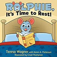 Ralphie, It's Time to Rest!