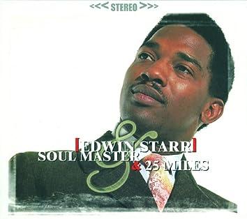 Soul Master & 25 Miles