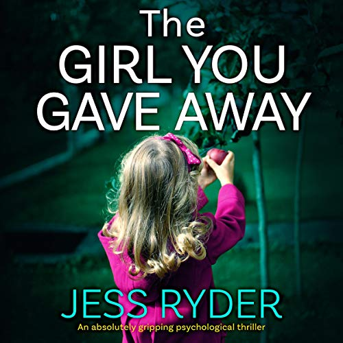 Page de couverture de The Girl You Gave Away