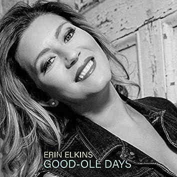Good- Ole Days