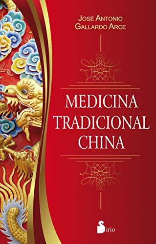 MEDICINA TRADICIONAL CHINA (Spanish Edition)