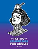 Tattoo Coloring Books For Adults: Stress Relieving Adult Coloring Book for Men & Women, Detailed Tattoo Designs of Animals, Lions, Tigers, Eagles, ... Practice for Stress Relief & Relaxation