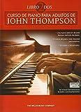 John Thompson: Curso De Piano Para Adultos Volumen 2