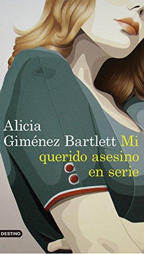 Mi querido asesino en serie (Áncora & Delfín nº 11) (Spanish Edition)