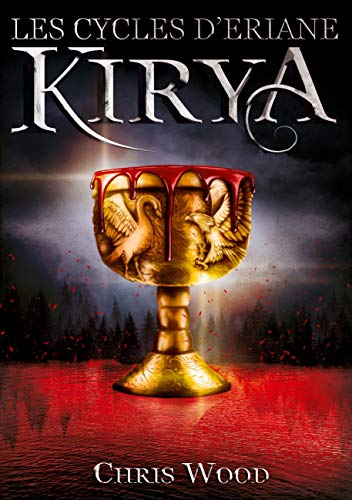 Les Cycles d'Eriane: Kirya (French Edition)