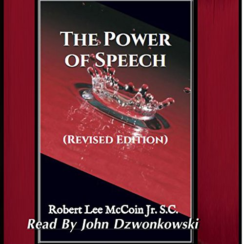 The Power of Speech: (Revised Edition) audiobook cover art