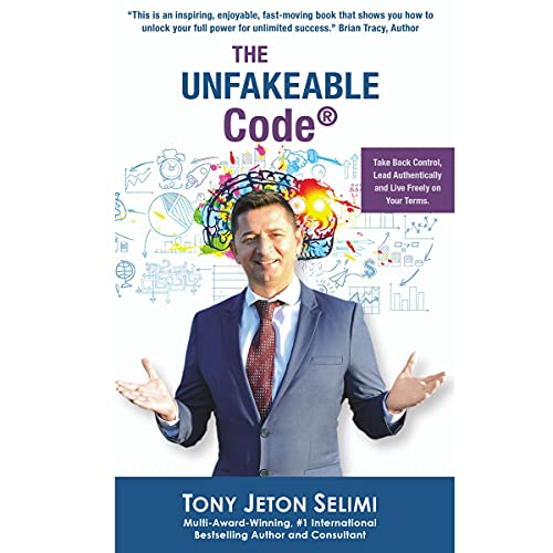 The Unfakeable Code(R) Audiobook By Tony Jeton Selimi cover art