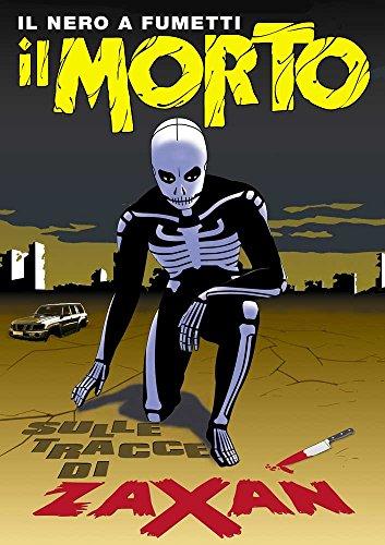 Amazon Com Il Morto 002 Sulle Tracce Di Zaxan Italian Edition Ebook Giovacca Ruvo Leone Biagio Telloli Studio Kindle Store