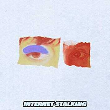 Internet Stalking (feat. Adam Melchor)