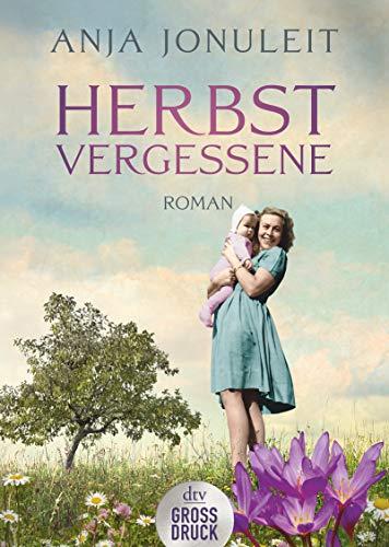 Herbstvergessene: Roman (dtv großdruck)