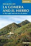 Walking on La Gomera and El Hierro: 45 day walks and treks for all abilities (International Walking) (English Edition)