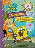 Bob l'éponge J'apprends en m'amusant, Tome 2 - Dès 8 ans : écriture, calcul, jeux