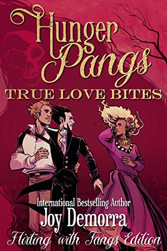 Hunger Pangs: True Love Bites (English Edition)