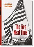 James Baldwin. Steve Schapiro. The Fire Next Time