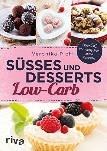 Süßes und Desserts Low-Carb