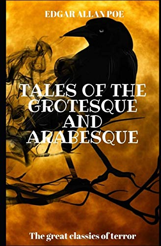 Tales of the Grotesque and Arabesque (Annotated) (English Edition)