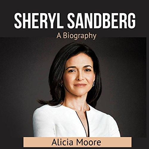 Sheryl Sаndbеrg: A Biography cover art
