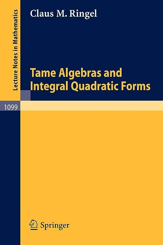 眉暗い麻痺Tame Algebras and Integral Quadratic Forms (Lecture Notes in Mathematics)
