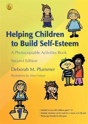 Helping Children to Build Self-Esteem: A Photocopiable Activities Book Second Edition Paperback
