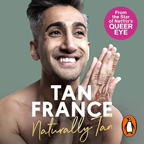 Naturally Tan Audiobook By Tan France cover art