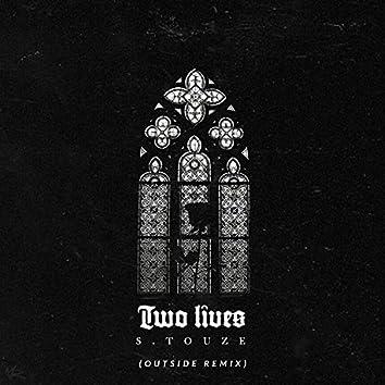 Two Lives (Outside Remix)