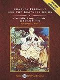 Cinderella, Rumpelstiltskin, and Other Stories: Includes Ebook (Tantor Unabridged Classics)