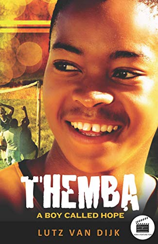 Themba - A Boy Called Hope (Aurora New Fiction)
