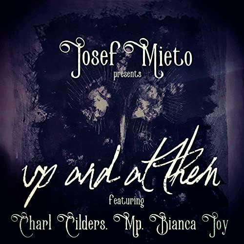 Josef Mieto feat. Charl Cilders, Mp & Bianca Joy