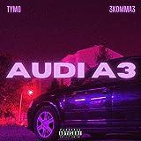 Audi A3 (feat. 3KOMMA3) [Explicit]