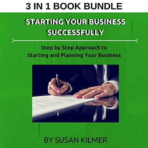 Starting Your Business Successfully: Step by Step Approach to Starting and Planning Your Business audiobook cover art