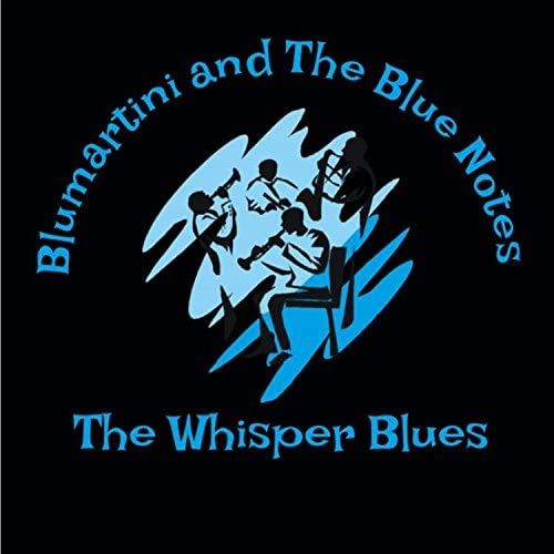 Blumartini and the Blue Notes