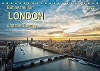Buehne frei fuer London und die Themse (Tischkalender 2022 DIN A5 quer): London, Stadt an der Themse, Weltstadt mit Herz - aufregend, vielseitig und voller Sehenswuerdigkeiten. (Monatskalender, 14 Seiten )