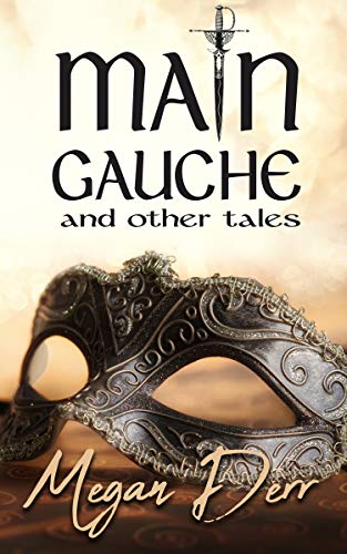 Main Gauche and Other Tales