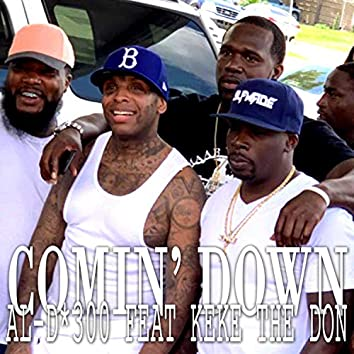 Comin' Down (feat. Keke the Don)