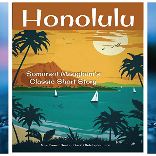Honolulu: Somerset Maugham's Classic Short Story audiobook cover art
