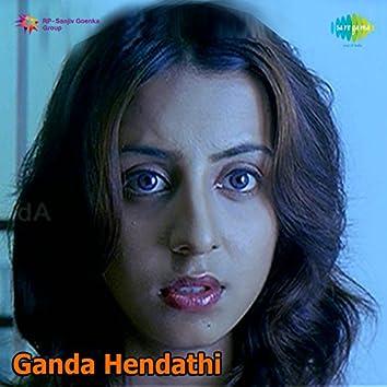 Ganda Hendathi (Original Motion Picture Soundtrack)