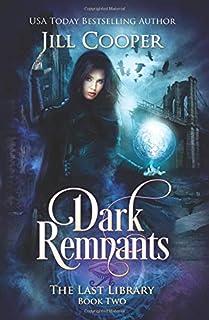 Dark Remnants: Volume 2
