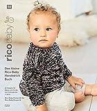 rico baby 029: Das kleine Rico Baby Handstrick Buch, 20 Designs für Babys und Kinder von 0 Monate bis 4 Jahre, Handstickgarn Rico Baby Dream dk