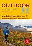 Nordkalottleden über den E1 von Kvikkjokk/Sulitjelma nach Kautokeino (Outdoor Wanderführer)