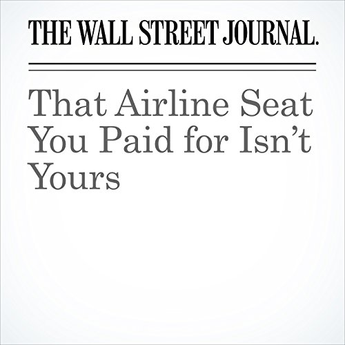 That Airline Seat You Paid for Isn't Yours copertina