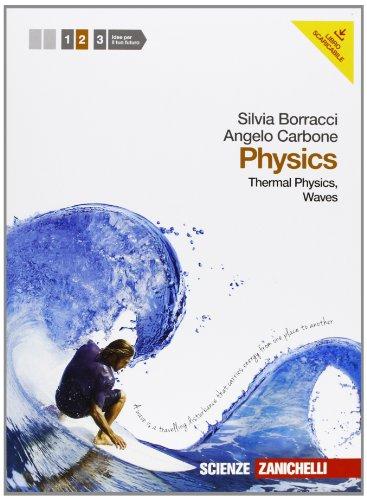 Physics. Per le Scuole superiori. Con espansione online [Lingua inglese]: Vol. 2