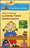 La timida Timmi cambia scuola