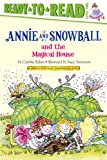 Annie and Snowball and the Magical House (7)
