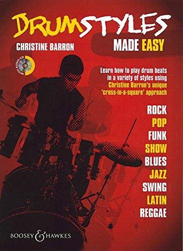 Drum Styles Made Easy: Schlagzeug. Ausgabe mit CD. (BATTERIE)
