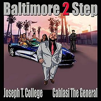 Baltimore 2 Step